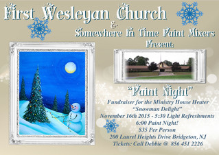"Paint Night @ First Wesleyan Church, Bridgeton, NJ ""Snowman's Delight"" Fun Painting, F"