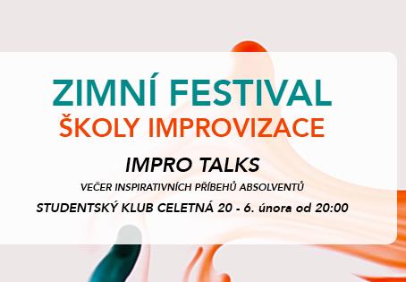 IMPRO TALKS 2.0 - Lidé, kteří přemýšlejí JINAK