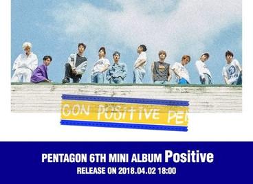 PENTAGON выпустит 6-ую мини-пластинку «POSITIVE» 2 апреля