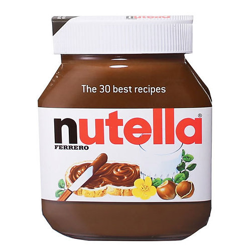 Nutella 30 Best Recipes Book