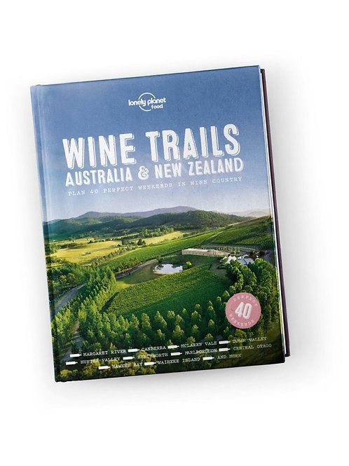 Lonely Planet Wine Trails- Australia/ NewZealand