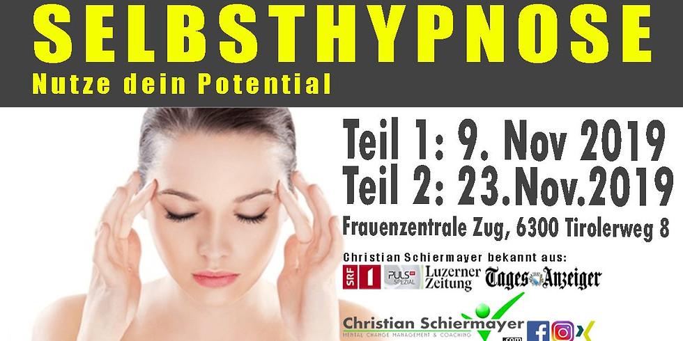 Selbsthypnose - Nutze das gesamte Potential deines Unterbewusstseins