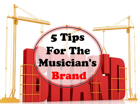 5 Tips For The Musician's Brand