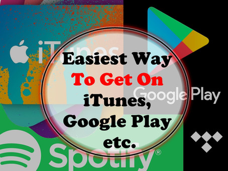 Easiest Way to Get on iTunes, Google Play etc.