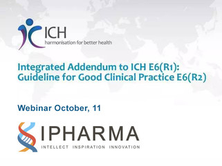 "On October 11th at 11:00, we will hold the webinar on ""Integrated addendum to ICH E6 (R1): guid"
