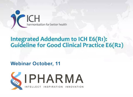 """On October 11th at 11:00, we will hold the webinar on """"Integrated addendum to ICH E6 (R1): guid"""