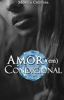 Amor (em) Condicional