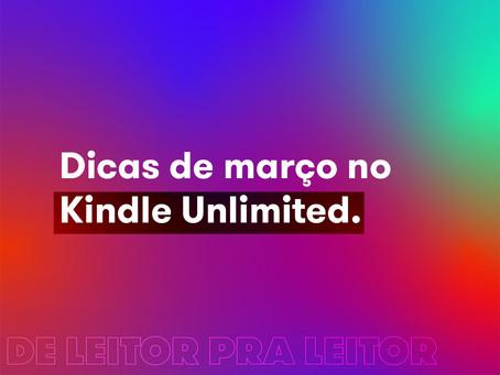 Dicas de março no Kindle Unlimited