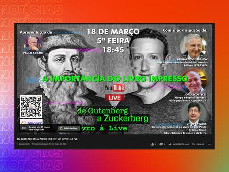 Paponet apresenta: De GUTENBERG a ZUCKERBERG: do LIVRO a LIVE