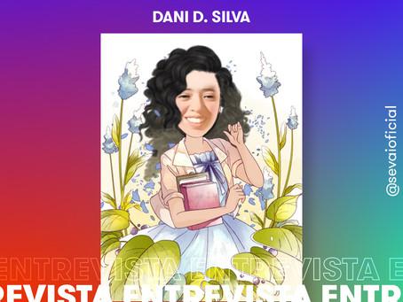 Entrevista com a autora Dani D. Silva
