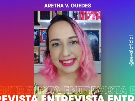 Entrevista com a autora Aretha V. Guedes