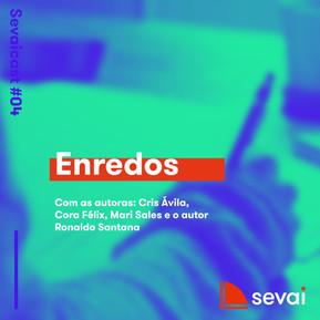 Sevaicast #04 - Enredos