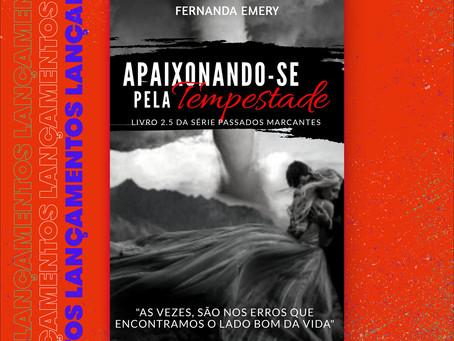 Lançamento - Apaixonando-se pela Tempestade - Série Passados Marcantes - Livro 2.5