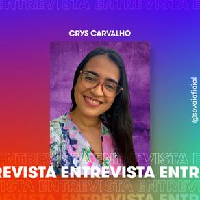 Entrevista com a autora Crys Carvalho