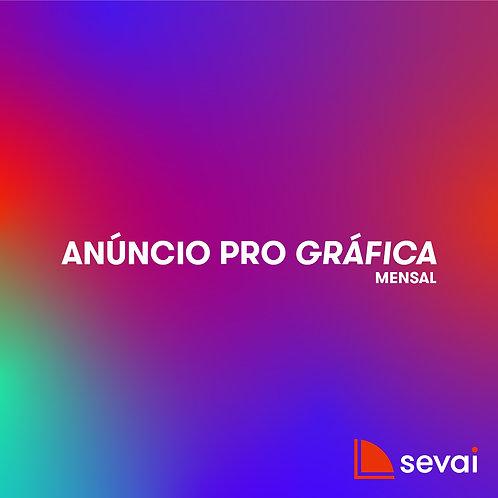 Anúncio PRO GRÁFICA - Mensal