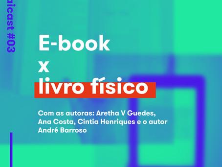 Sevaicast #03 - E-book x Livro físico