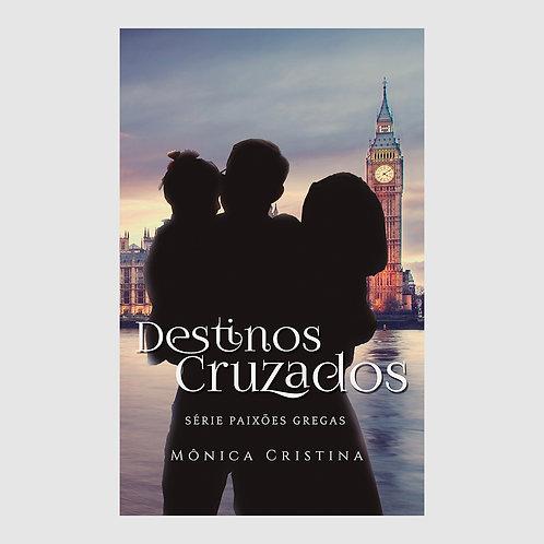 Destinos Cruzados - Série Paixões Gregas - Livro 2