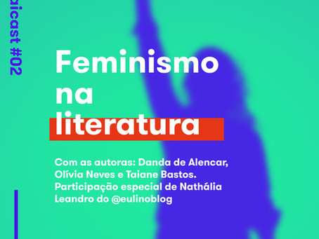 Sevaicast #02 - Feminismo na literatura