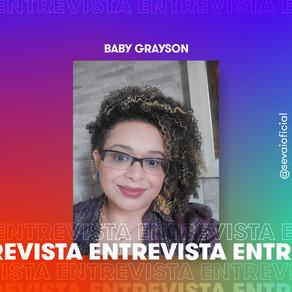Entrevista com a autora Baby Grayson