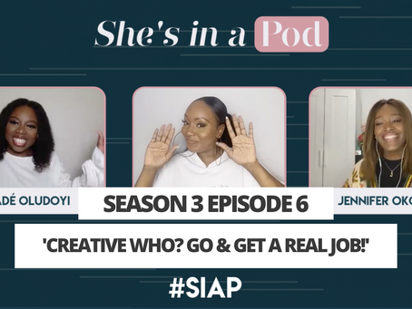 S3 E6: 'Creative who? Go and get a real job!'
