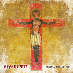 AFFENTANZ-PERFECT DAY TO DIE-SINGLE