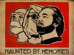 Haunted by Memories