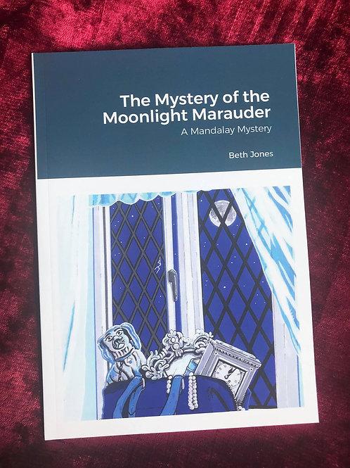The Mystery of the Moonlight Marauder