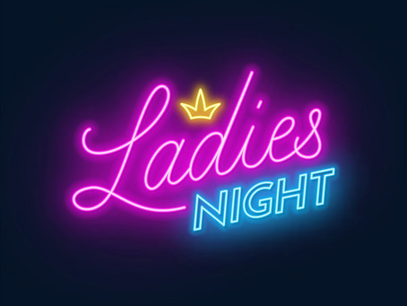 Last Minute Rescheduling of: Ladies Night March 11th to the 25th on AHTV!