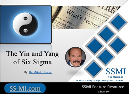The Yin and Yang of Six Sigma