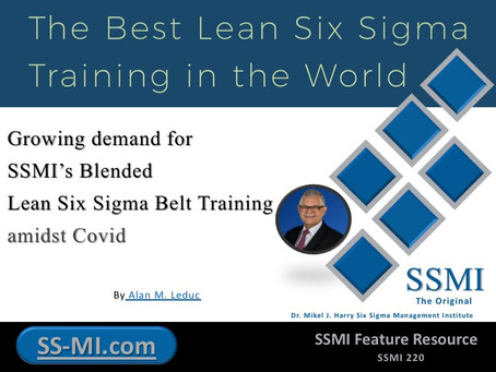 Growing demand for SSMI's Blended Lean Six Sigma Belt Training amidst Covid