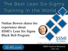 Nathan Bowen shares his experience about SSMI's Lean Six Sigma Black Belt Program