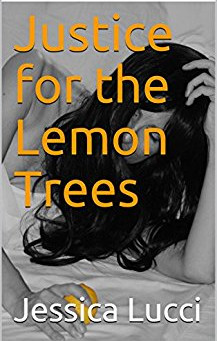 """5 Star IHIBRP Book Review: """"Justice for the Lemon Trees"""" by Jessica Lucci"""