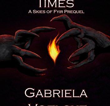 """""""Dangerous Times (Skies of Fyir Book 0)"""" by Gabriela Voelske - IHIBRP 5-Star Book Review"""