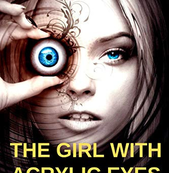 """The Girl With Acrylic Eyes: Coppelia's Story (The Sophont Trilogy Book 1)"" by Greg Krojac  - IHIBRP"