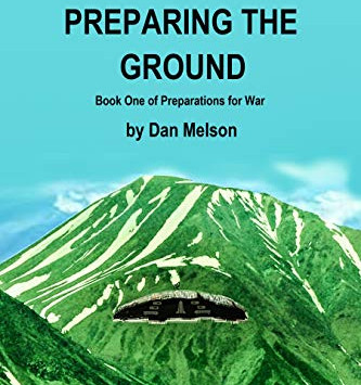 """""""Preparing The Ground (Preparations For War Book 1)"""" by Dan Melson - IHIBRP 5-Star Book Review"""