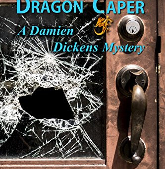 """The Gold Dragon Caper: A Damien Dickens Mystery (Damien Dickens Mysteries Book 4)"" by Phyllis Entis"