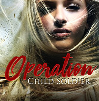 """5 Star IHIBRP Book Review: """"Operation Child Soldier"""" by Jaci Wheeler"""