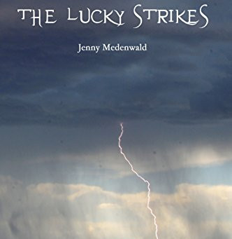 """The Lucky Strikes"" by Jenny Medenwald - IHIBRP 5-Star Book Review"