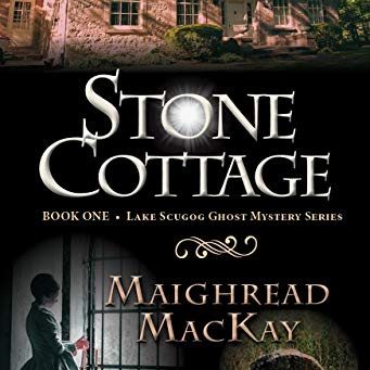 """Stone Cottage (Lake Scugog Ghost Mystery Book 1)"" by Maighread MacKay - IHIBRP 5-Star Book Review"