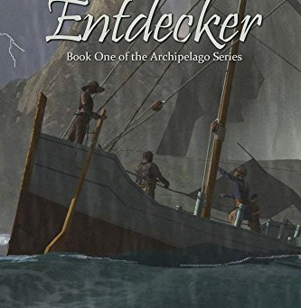 """The Voyage of the Entdecker: Book One of The Archipelago Series"" by B.A. Simmons - IHIBRP 5-Star Bo"