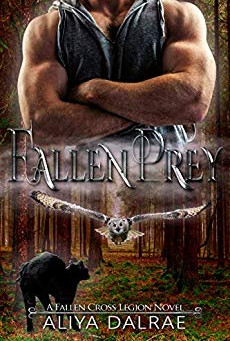 """Fallen Prey: A Fallen Cross Legion Novel (The Fallen Cross Legion Book 1)"" by Aliya DalRa"