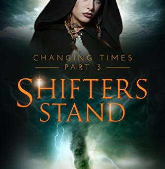 3 Star Book Review: Shifters Stand (Changing Times Book 3) by Shaun L. Griffiths