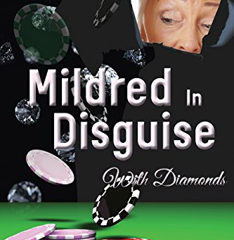 """""""Mildred in Disguise: With Diamonds"""" by Toni K Kief - IHIBRP 5-Star Book Review"""
