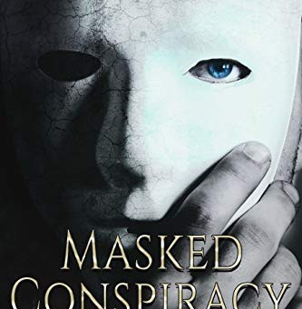 """Masked Conspiracy (A Noah Knolls Thriller)"" by E.C. Fisher - IHIBRP 5-Star Book Review"