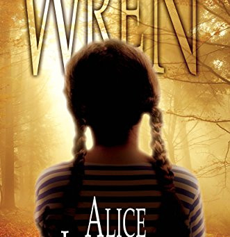 """Wren"" by Alice Longaker - IHIBRP 5-Star Book Review"