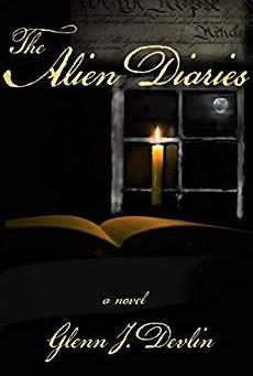 """The Alien Diaries"" by Glenn Devlin - IHIBRP 5-Star Book Review"