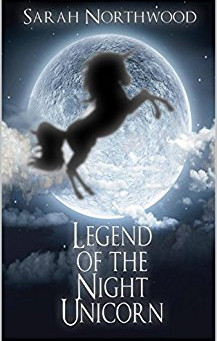 """Legend of the Night Unicorn"" by Sarah Northwood - IHIBRP 5-Star Book Review"