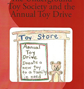The Underground Toy Society and the Annual Toy Drive by Jessica D. Adams - IHIBRP 5-Star Book Review