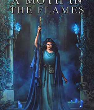 """""""A Moth in the Flames (Kingdom of Durundal Book 5)"""" by SE Turner - IHIBRP 5-Star Book Review"""