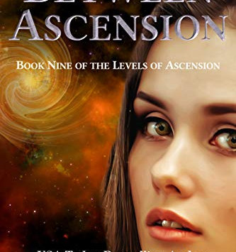 """""""Between Ascension: Book 9 of the Levels Of Ascension)"""" by Amy Proebstel - IHIBRP 5-Star Book Review"""